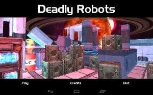 Deadly Robots